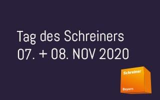 Am 07. + 08. November 2020 ist Tag des Schreiners